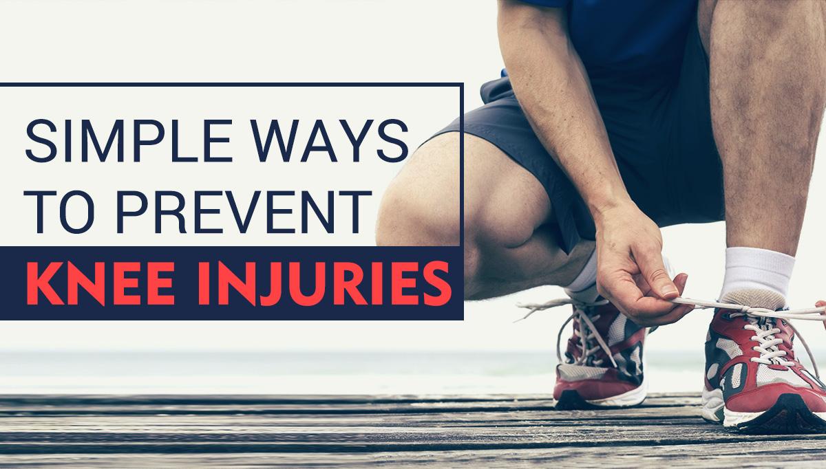 Prevent Knee Injuries