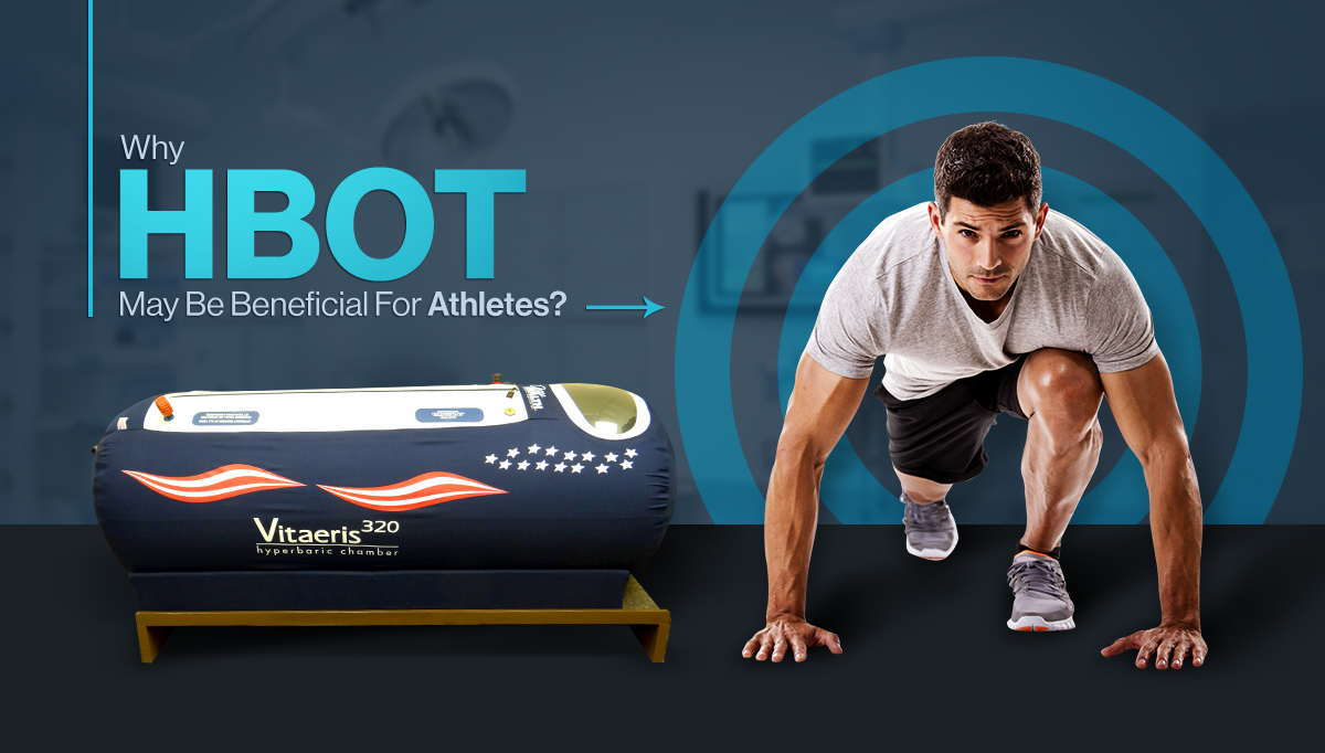 Why HBOT May Be Beneficial For Athletes?