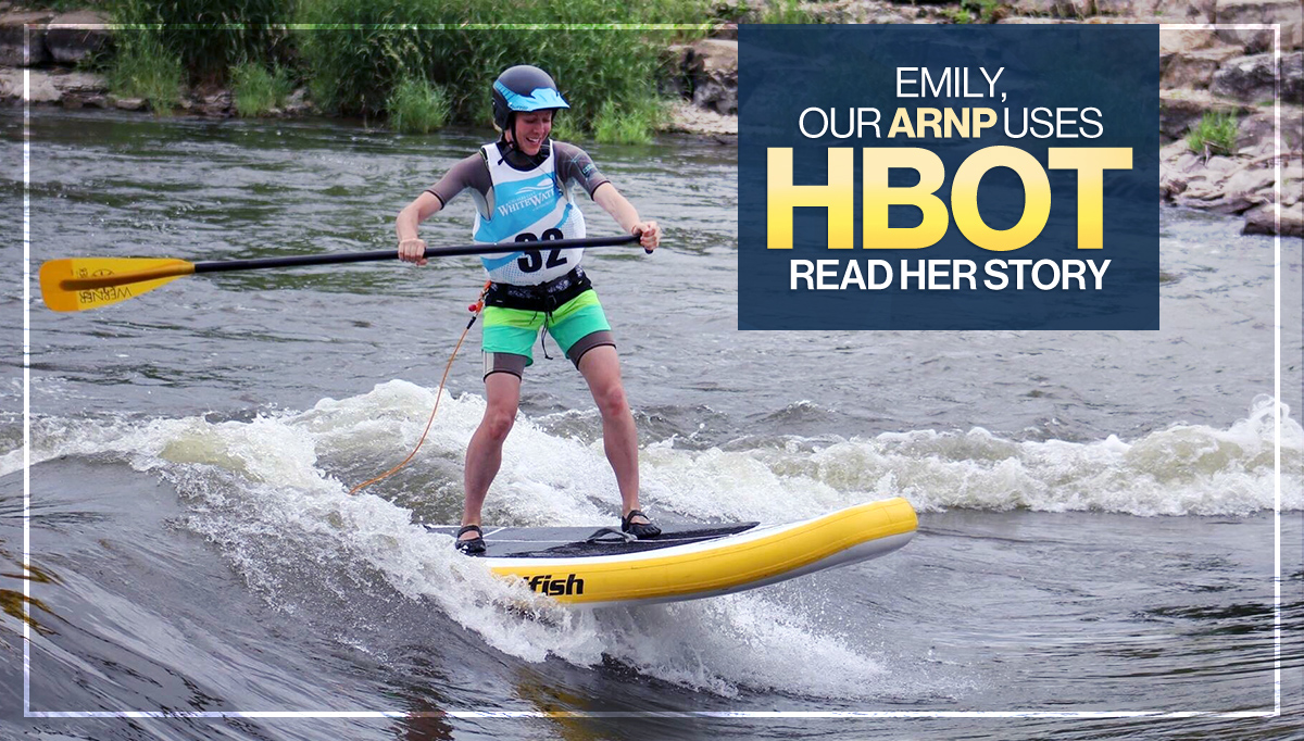 Emily, Our ARNP Uses HBOT Read Her Story
