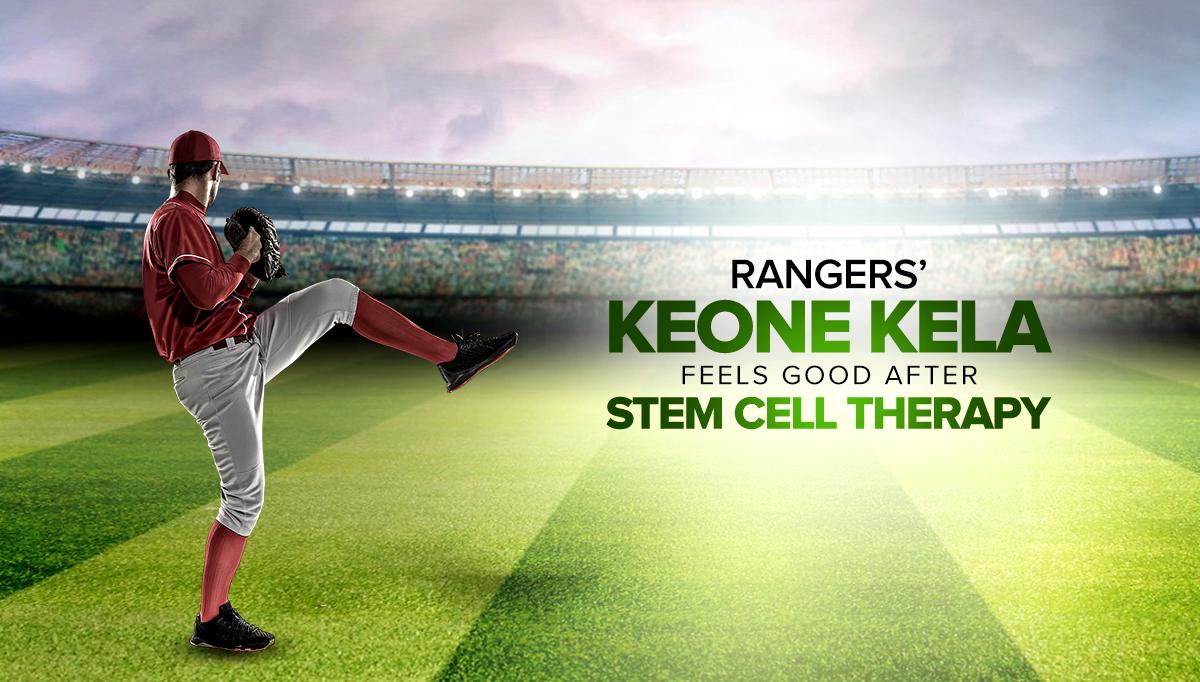 Ranger's Keone Kela + stem cell therapy